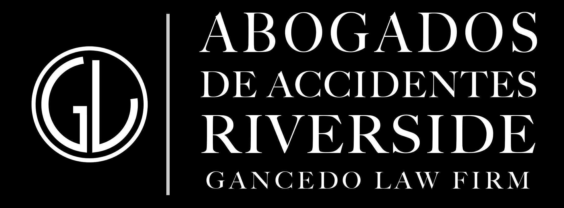 Abogados de Accidentes de Auto Riverside - Defensores Legal Gancedo